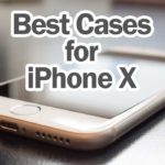 best-cases-for-iphone-X